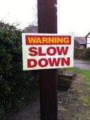 Slow down in Stoke Edith
